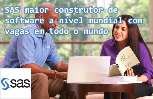 SAS maior construtor de software a nível mundial com vagas em todo o mundo